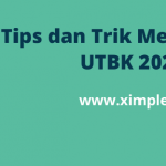 Tips dan Trik UTBK 2020