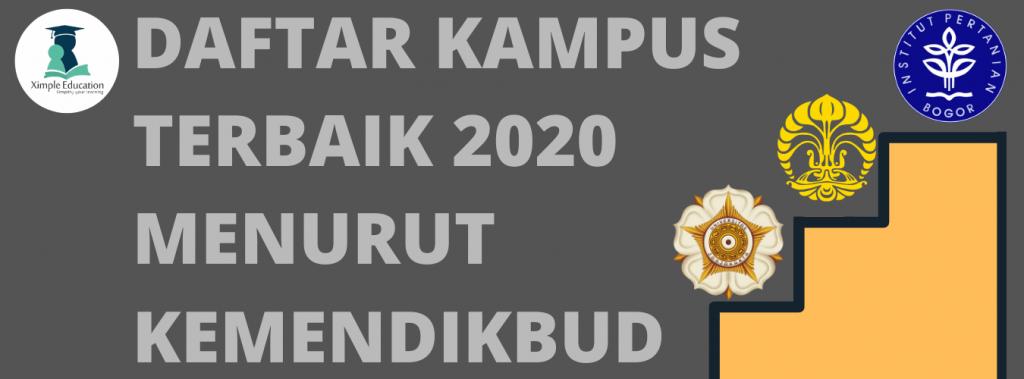DAFTAR KAMPUS TERBAIK MENURUT KEMENDIKBUD