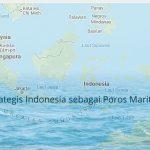 Latihan Soal Posisi Strategis Indonesia sebagai Poros Maritim Dunia