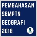 Pembahasan SBMPTN Geografi 2018 Lengkap Semua Kode