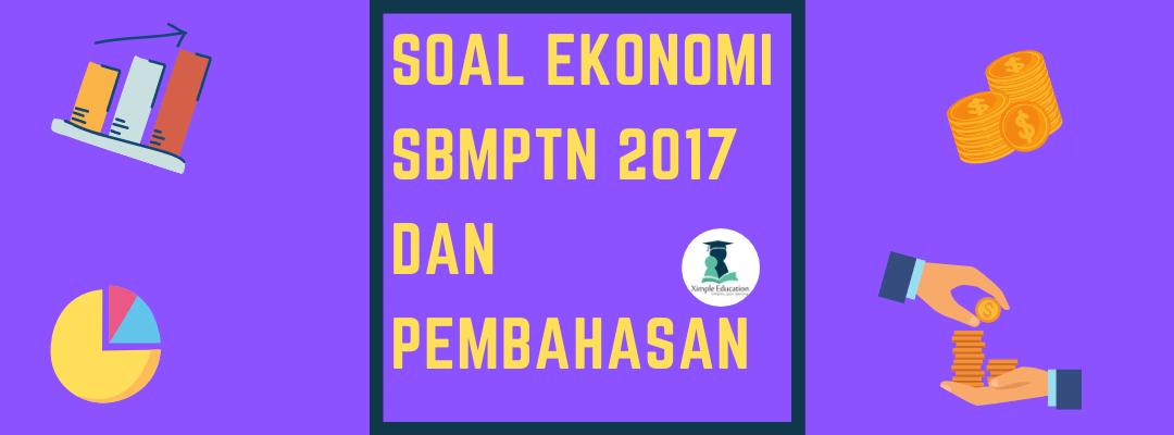 Soal Ekonomi SBMPTN 2017 dan Pembahasan