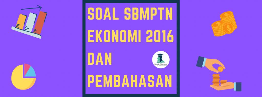 Soal SBMPTN Ekonomi 2016 dan Pembahasannya